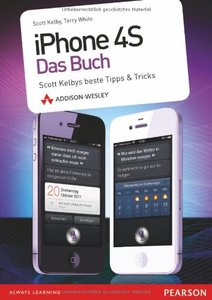 Download iPhone 4S - das Buch: Scott Kelbys beste Tipps & Tricks
