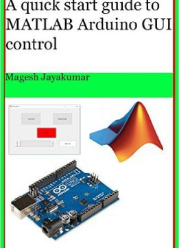 Download A quick start guide to MATLAB GUI for controlling Arduino