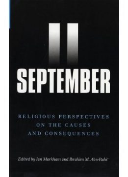 Download ebook September 11: Religious Perspectives on the Causes & Consequences