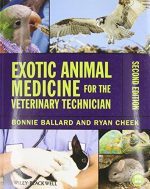 Exotic Animal Medicine for the Veterinary Technician (2nd edition)