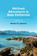 Off-Trail Adventures in Baja California