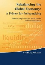 Rebalancing the Global Economy: A Primer for Policymaking