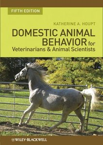 Download ebook Domestic Animal Behavior for Veterinarians & Animal Scientists