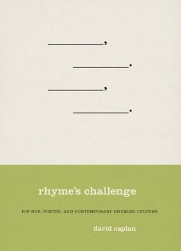 Download ebook Rhyme's Challenge: Hip Hop, Poetry, & Contemporary Rhyming Culture