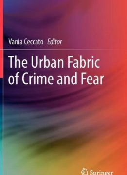 Download ebook The Urban Fabric of Crime & Fear