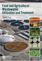 Food and Agricultural Wastewater Utilization and Treatment