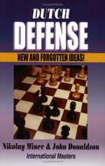 Dutch Defence: New and Forgotten Ideas
