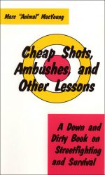 Cheap Shots, Ambushes, And Other Lesson