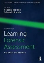 Learning Forensic Assessment: Research and Practice, 2 edition