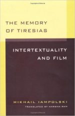 The Memory of Tiresias: Intertextuality and Film