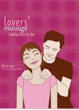 Download ebook Lovers' Massage: Soothing Touch for Two