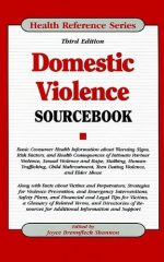 Domestic Violence Sourcebook (Health Reference)