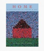 Home: A Collection of Poetry & Art