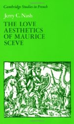 The Love Aesthetics of Maurice Scève: Poetry and Struggle