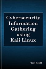 Cybersecurity Information Gathering using Kali Linux