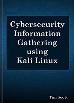 Download ebook Cybersecurity Information Gathering using Kali Linux