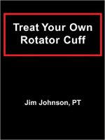 Treat Your Own Rotator Cuff
