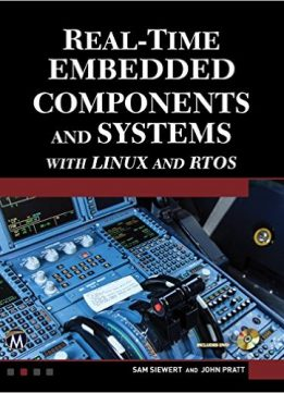 Download Real-Time Embedded Components & Systems with Linux & RTOS, 2nd edition