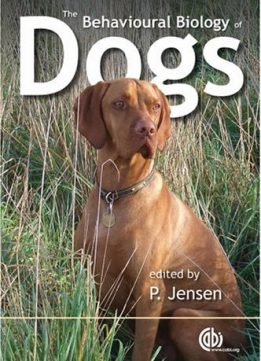 Download ebook The Behavioural Biology of Dogs