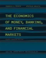 The Economics of Money, Banking and Financial Markets, 4th Canadian edition