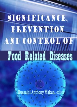 Download ebook Significance, Prevention & Control of Food Related Diseases