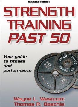 Download ebook Strength Training Past 50 (2nd Revised edition)