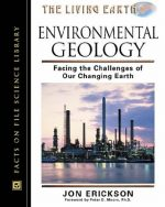 Environmental Geology: Facing the Challenges of Our Changing Earth