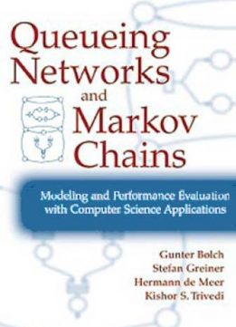 Download Queuing Networks & Markov Chains