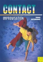 Contact Improvisation: Moving – Dancing – Interaction