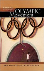 Historical Dictionary of the Olympic Movement 3rd Ed