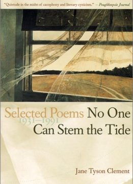 Download ebook No One Can Stem the Tide: Selected Poems 1931-1991