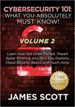 Cybersecurity 101: What You Absolutely Must Know! – Volume 2