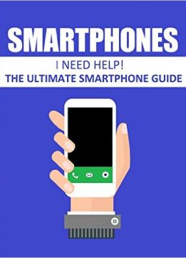 Download Smartphones: The ultimate smartphone guide