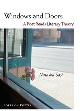 Download ebook Windows & Doors: A Poet Reads Literary Theory