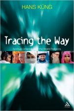 Tracing The Way: Spiritual Dimensions of the World Religions