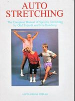 Auto Stretching: Complete Manual of Specific Training