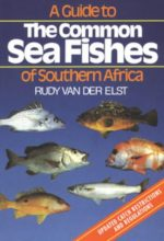 Guide to the Common Sea Fishes of South Africa