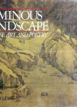 Download ebook The Luminous Landscape - Chinese Art & Poetry
