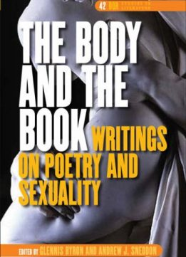 Download ebook The Body & the Book, Writings on Poetry & Sexuality