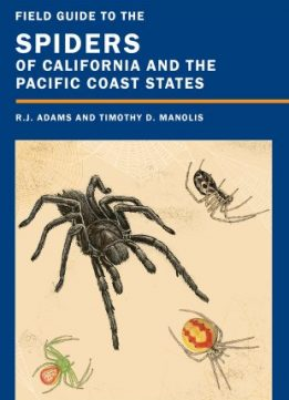 Download ebook Field Guide to the Spiders of California & the Pacific Coast States