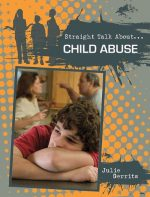 Child Abuse (Straight Talk About…(Crabtree))