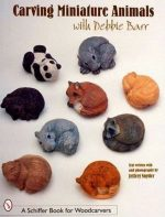 Carving Miniature Animals With Debbie Barr