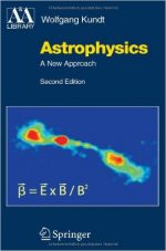 Astrophysics: A New Approach (2nd Edition)