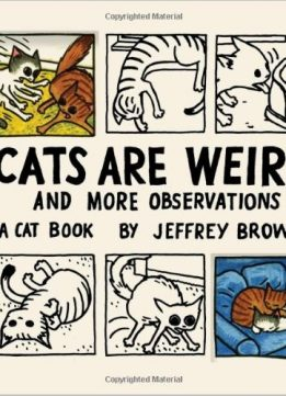 Download ebook Cats are Weird & More Observations