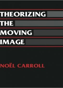 Download ebook Theorizing the Moving Image