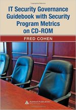 IT Security Governance Guidebook with Security Program Metrics on CD-ROM