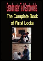 The Complete Book Of Wrist Locks