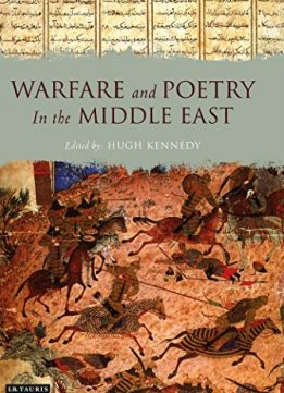 Download ebook Warfare & Poetry in the Middle East