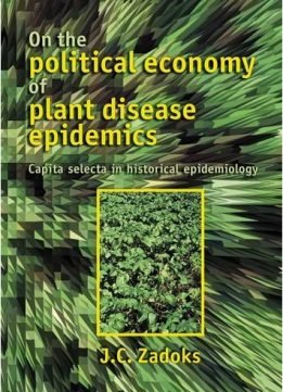 Download ebook On the Political Economy of Plant Disease