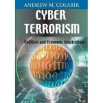 Cyber Terrorism: Political and Economic Implications